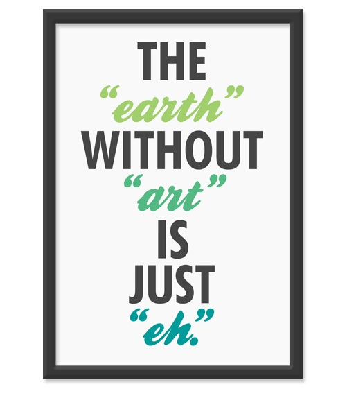 august sale the earth without art is The earth without art
